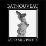 """Bat Nouveau - Metamorphoses (LP+7"""")"""