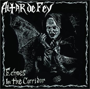 Altar De Fey - Echoes In The Corridor (LP)