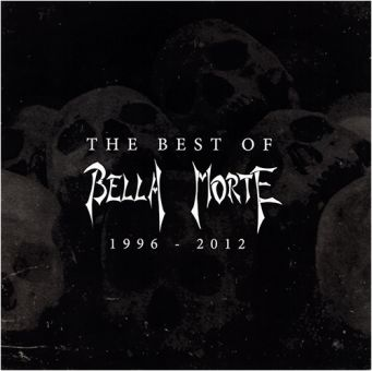 Bella Morte - The Best Of Bella Morte 1996 - 2012 (CD)
