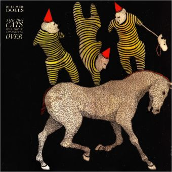 Bellmer Dolls - The Big Cats Will Throw Themselves Over (CD)