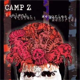 Camp Z - Violent Memories (CD)