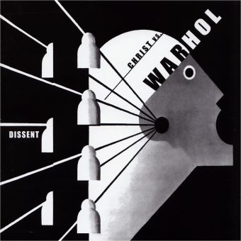 Christ vs. Warhol - Dissent (CD)