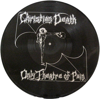 Christian Death - Only Theatre Of Pain (Picture-LP)