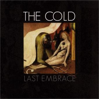 The Cold - Last Embrace (CD)