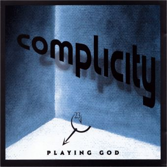 Complicity - Playing God (CD)