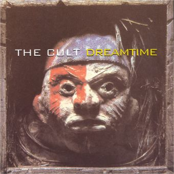 The Cult - Dreamtime (CD)