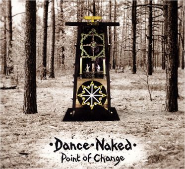 Dance Naked - Point Of Change (CD)