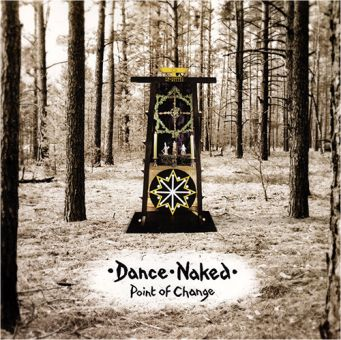 Dance Naked - Point Of Change (LP+CD)