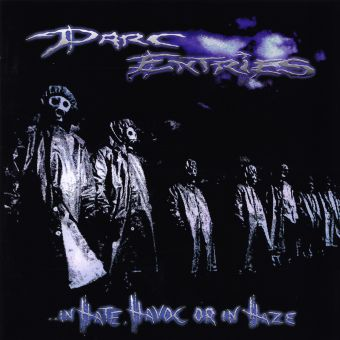 DARC ENTRIES - In Hate, Havoc Or In Haze (CD)