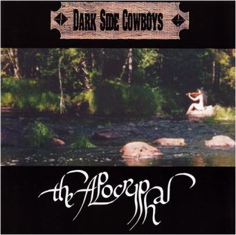 Dark Side Cowboys - The Apocryphal (CD)