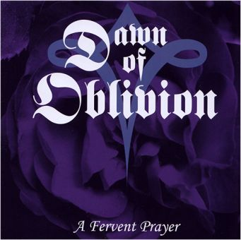 Dawn Of Oblivion - A Fervent Prayer 2013 (CD)