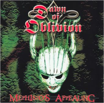 Dawn Of Oblivion - Mephisto's Appealing (CD)