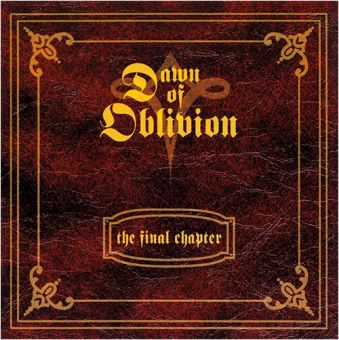 Dawn Of Oblivion - The Final Chapter (CD)