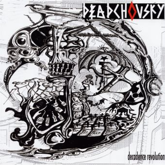 Deadchovsky - Decadence Revolution (CD)