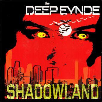 The Deep Eynde - Shadowland (LP)