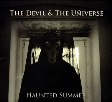 The Devil And The Universe - Haunted Summer (CD)