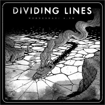 Dividing Lines - Wednesday / 6 PM (LP)