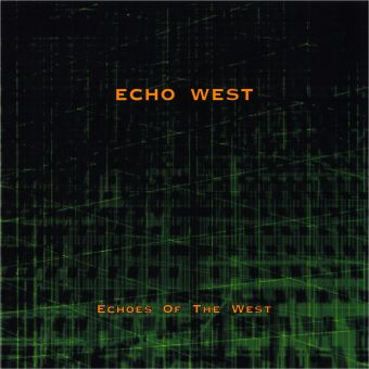 Echo West - Echoes of the west (CD)