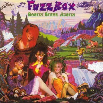 Fuzzbox - Bostin' Steve Austin (DCD)