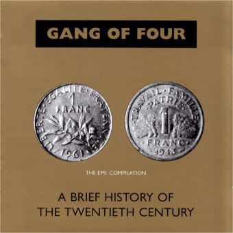 Gang of Four - A Brief History Of The Twentieth Century (CD)
