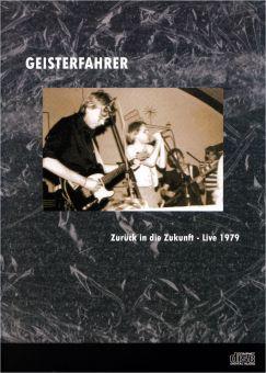 Geisterfahrer - Zurück In Die Zukunft (CD)