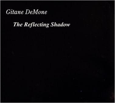 Gitane Demone - The Reflecting Shadow (CD)