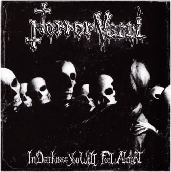 Horror Vacui - In Darkness You Will Feel Alright (CD)