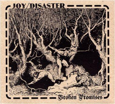 Joy/Disaster - Broken Promises (CD)