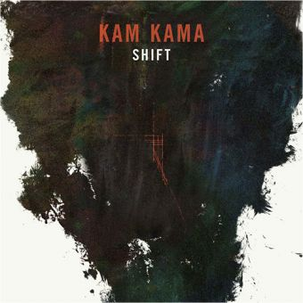 Kam Kama - Shift (LP)