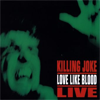 Killing Joke - Love Like Blood LIVE (CD)