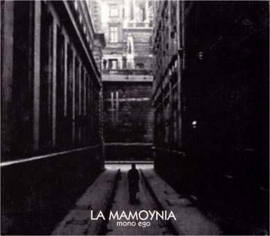 La Mamoynia - Mono Ego (CD)