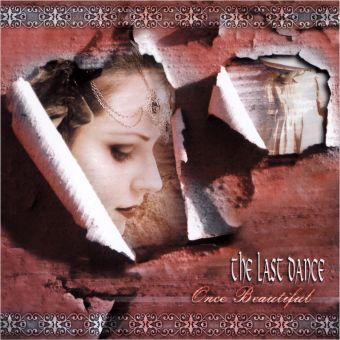 The Last Dance - Once Beautiful (CD)