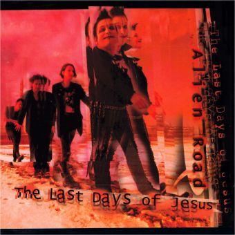 The Last Days of Jesus - Alien Road (CD)