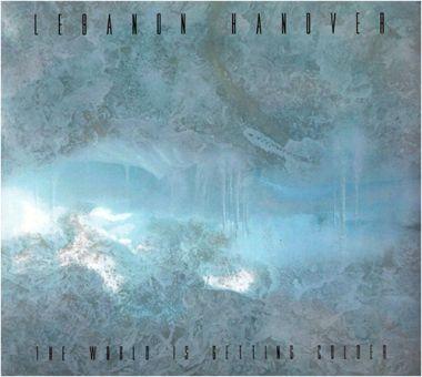 Lebanon Hanover - The World Is Getting Colder (CD)