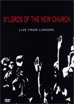 Lords Of The New Church - Live From London (DVD)