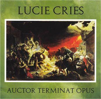 Lucie Cries - Auctor Terminat Opus (2LP)