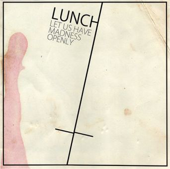 Lunch - Let Us Have Madness Openly (LP) clear