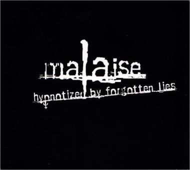 Malaise - Hypnotized By Forgotten Lies (CD)