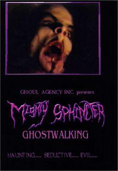 Mighty Sphincter - Ghostwalking (DVD)