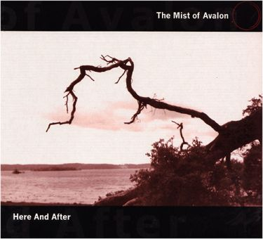 The Mist Of Avalon - Here And After (CD)