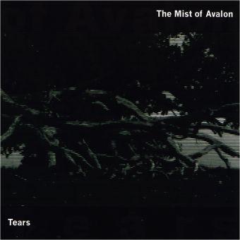 The Mist Of Avalon - Tears (MCD)