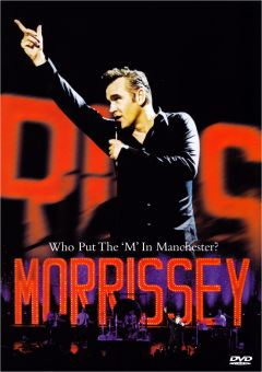 Morrissey - Who Put The 'M' In Manchester? (DVD)