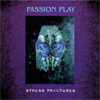 Passion Play - Stress Fractures (CD)