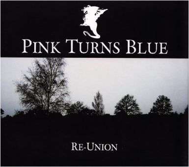 Pink Turns Blue - Re-Union (CD)