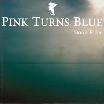 """Pink Turns Blue - Storm Rider / Run From Me (7"""")"""