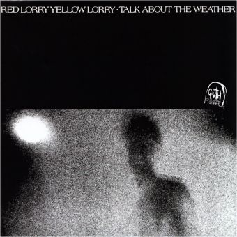 Red Lorry Yellow Lorry - Talk About The Weather (CD)
