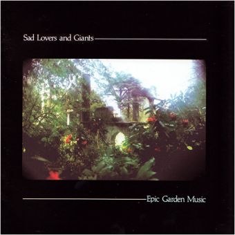 Sad Lovers And Giants - Epic Garden Music (LP)