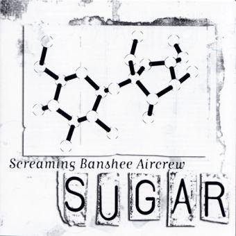 Screaming Banshee Aircrew - Sugar (CD)
