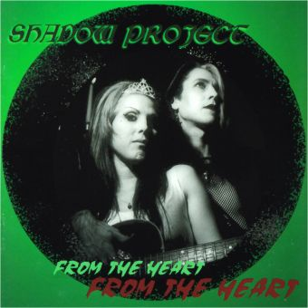 Shadow Project - From The Heart (CD)