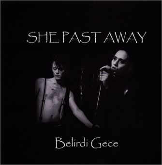 She Past Away - Belirdi Gece (LP) 3rd edition